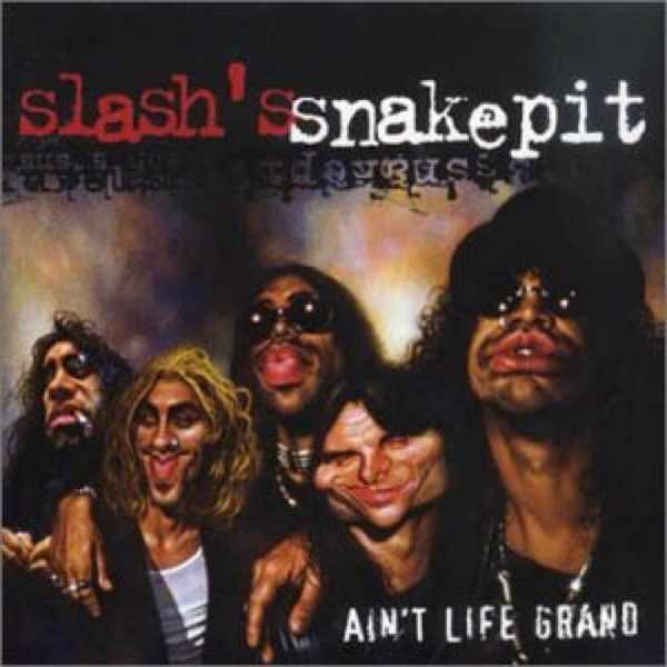 ♬ 'Just Like Anything' - Slash's Snakepit ♪