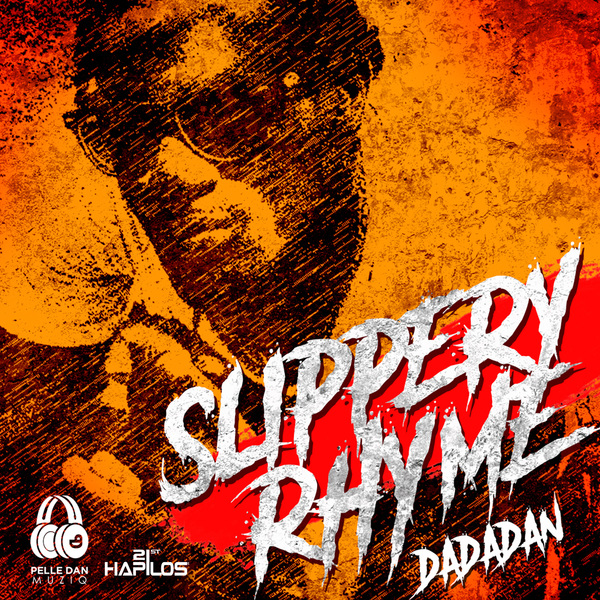 DADA DAN - SLIPPERY RHYME - SINGLE #ITUNES 3/17/17
