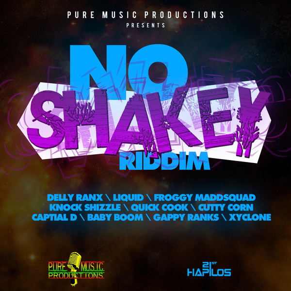 NO SHAKEY RIDDIM - #ITUNES 9/24/13 DELLY LIQUID FROGGY & MORE @dellyranx