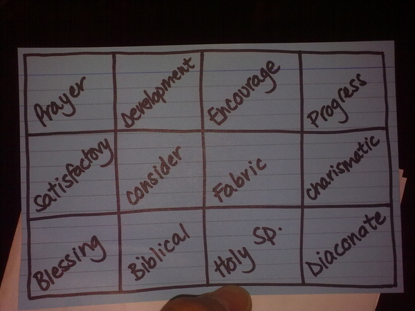 My wife is the BEST! She made me this keyword bingo card to keep me focussed at our church meeting
