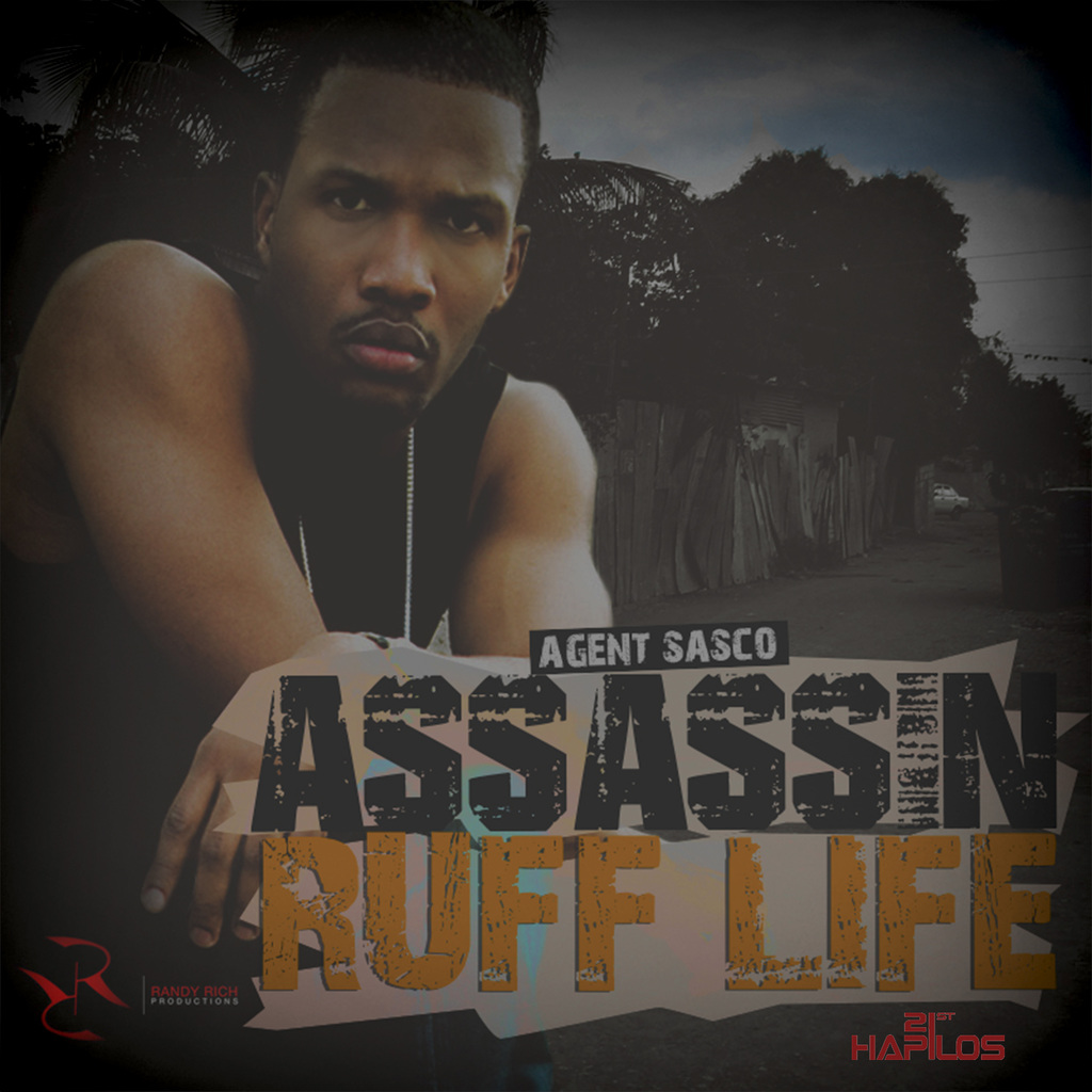 AGENT SASCO - RUFF LIFE - SINGLE #ITUNES 9/9/14 @agentsasco