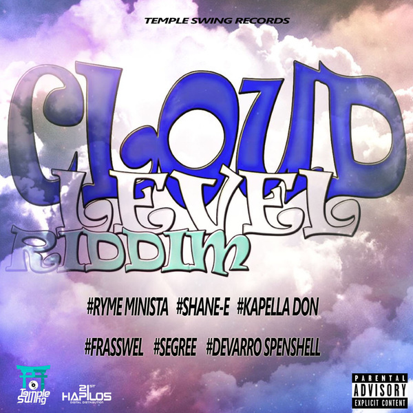 Cloud Level Riddim