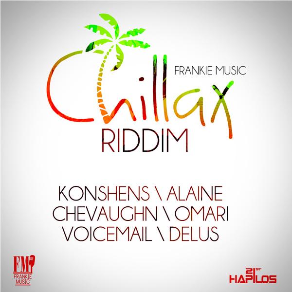 CHILLAX RIDDIM - #ITUNES 12/18/12 - KONSHENS ALAINE VOICEMAIL & MORE @frankiemusic876 @alainesinga @konshenssojah @itscraigyo @kevin_voicemail