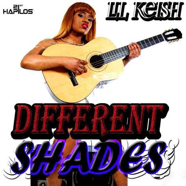 LIL KEISH - DIFFERENT SHADES - EP #ITUNES 4/15/16 @RandRRecords