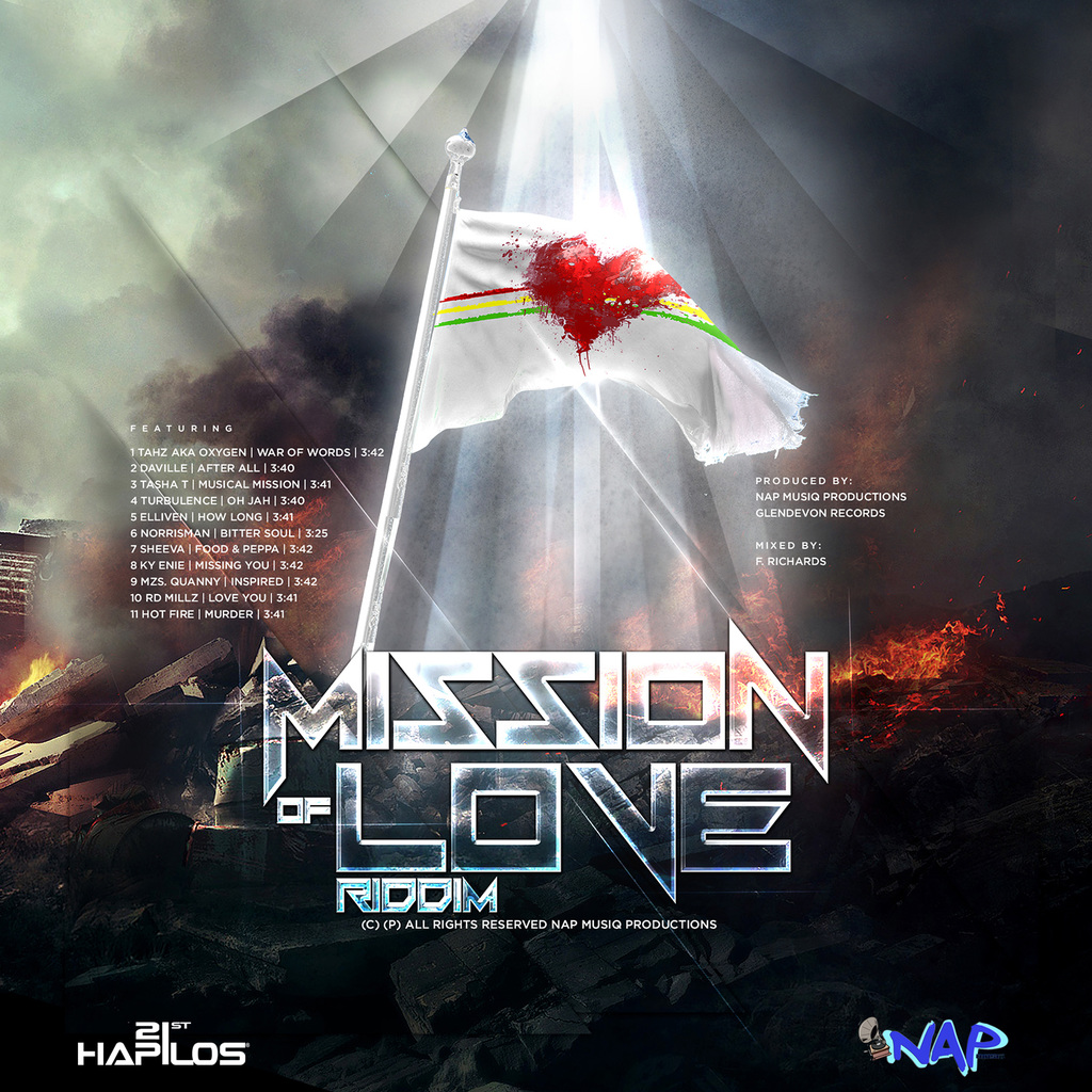 MISSION OF LOVE RIDDIM - DAVILLE, TURBULENCE, NORRIS MAN & MORE #ITUNES 8/7/ 15 @elliven_musiq