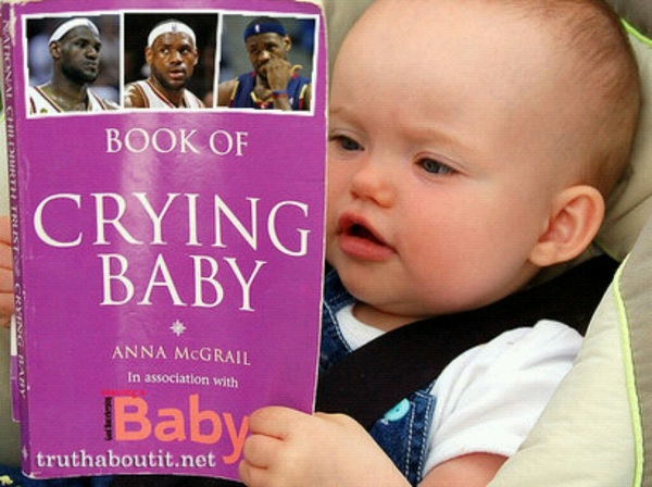 "For the little ones a ""Your Baby Can Read"" in association with the #NBA Crying Baby: A Lebron James story! #Heat #Diss"
