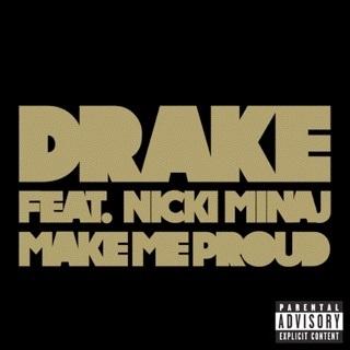 ♬ 'Make Me Proud (feat. Nicki Minaj)' - Drake ♪