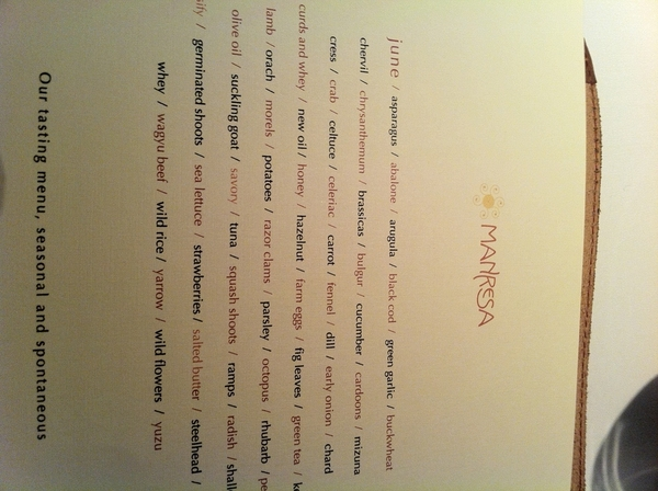 Manresa: tasted 12 dishes, all unique expressions of place&Chef Kinch's connection to Love Apple Farm.Pic of menu