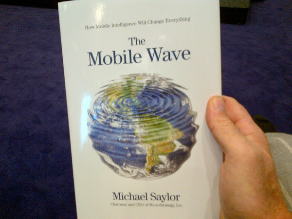 Michael Saylor: there will be 5 billion tablets in 2015, next to smartphones. Easy going prediction