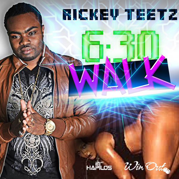 RICKEY TEETZ - 6:30 WALK - SINGLE #ITUNES 7/30/13 @rickeyteetz @winoutent