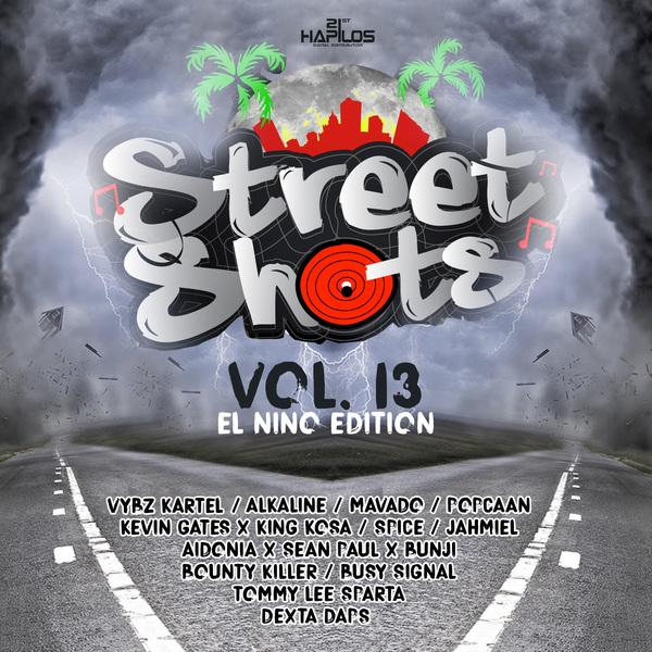 STREET SHOTS VOL. 13 (EL NINO EDITION) #ITUNES 5/6/16 #PREORDER 4/15/16 @JWONDER21 @21STHAPILOS
